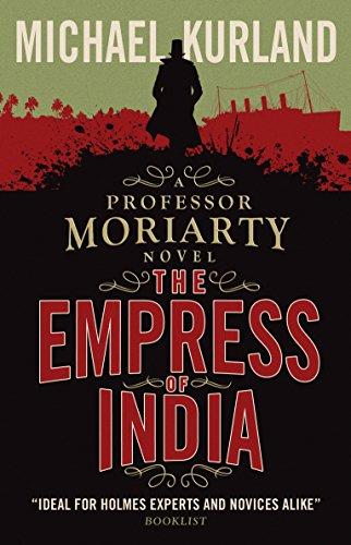 9781783293322: Empress of India (a Professor Moriarty Novel)