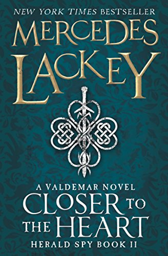 9781783293742: Closer to the Heart (The Herald Spy Book 2)
