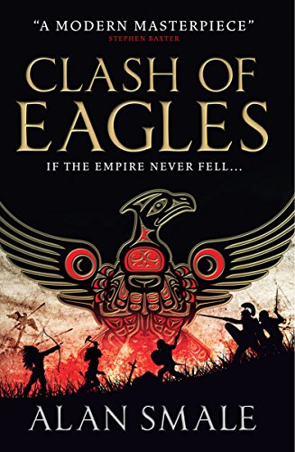 9781783294022: Clash of Eagles: The Hesperian Trilogy No. 1