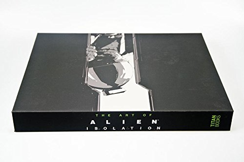 9781783294725: The Art of Alien: Isolation (Limited Edition)