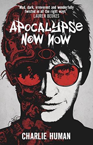Apocalypse Now Now: Human, Charlie