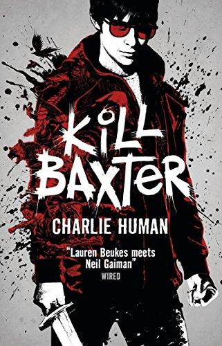9781783294763: Kill Baxter