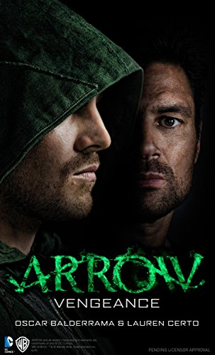 9781783294848: Arrow - Vengeance