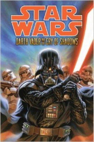 9781783294954: Star Wars - Darth Vader and the Cry of Shadows