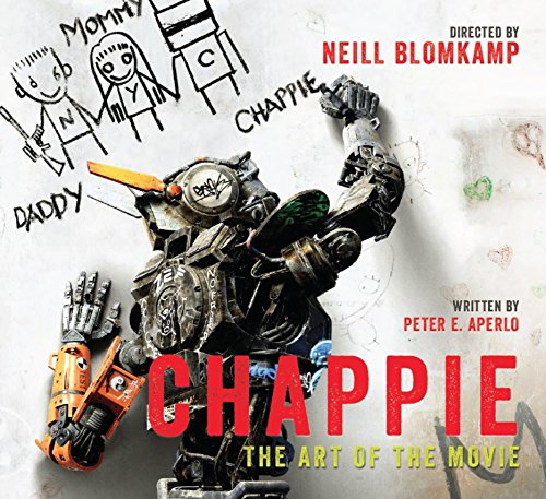 9781783295203: Chappie: The Art of the Movie