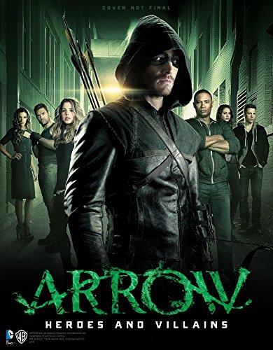 9781783295234: Arrow: Heroes and Villains