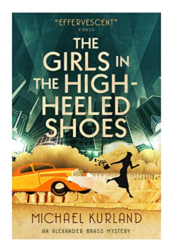 9781783295388: The Girls in the High-Heeled Shoes: An Alexander Brass Mystery 2
