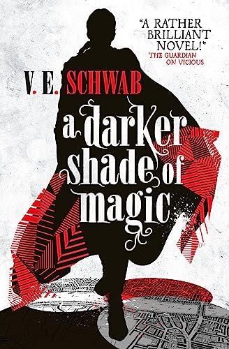 9781783295401: A Darker Shade of Magic