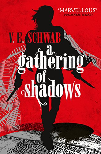 9781783295425: A Darker Shade of Magic 02. A Gathering of Shadows