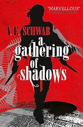 9781783295425: A Gathering of Shadows (A Darker Shade of Magic)