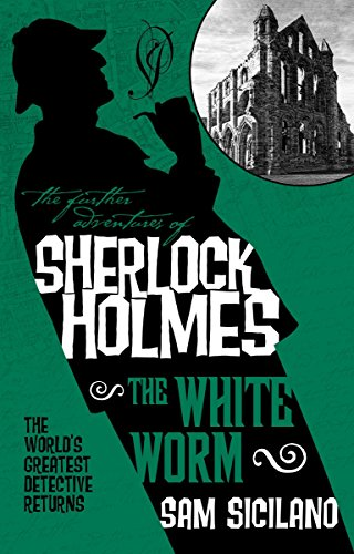 9781783295555: The Further Adventures of Sherlock Holmes - The White Worm