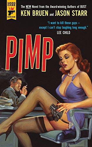 Pimp: Jason Starr; Ken Bruen