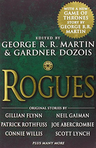 Rogues (A FIRST PRINTING): George R. R.