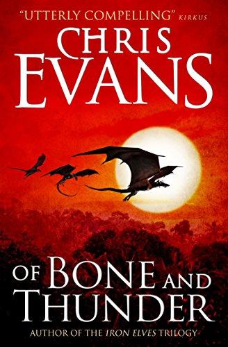 Of Bone and Thunder: Chris Evans