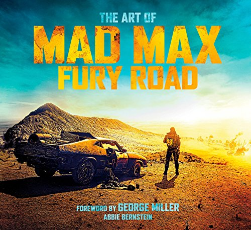 9781783298167: The Art of Mad Max: Fury Road