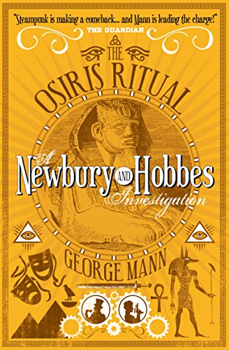 Osiris Ritual: A Newbury & Hobbes Investigation, The: George Mann