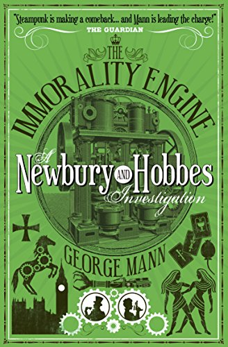 9781783298297: The Immorality Engine: A Newbury & Hobbes Investigation