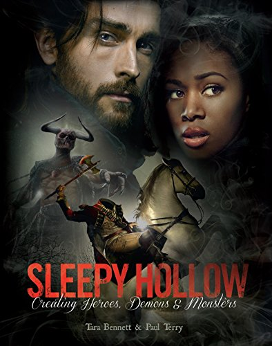 9781783298372: Sleepy Hollow: Creating Heroes, Demons and Monsters