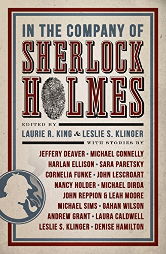 In the Company of Sherlock Holmes: Stories: Laurie R King