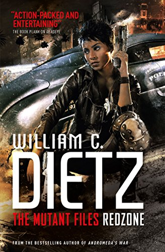 Redzone (the Mutant Files) (Mutant Files 2): Dietz, William C