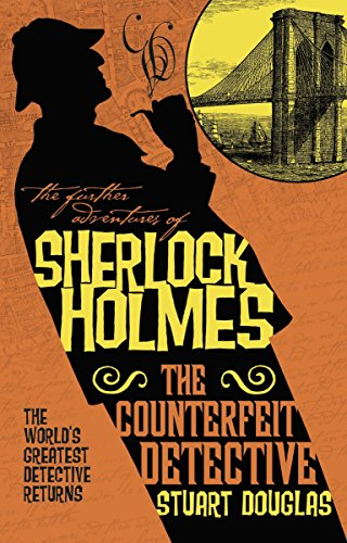 9781783299256: The Further Adventures of Sherlock Holmes - The Counterfeit Detective
