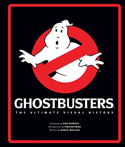 9781783299669: Ghostbusters: The Ultimate Visual History
