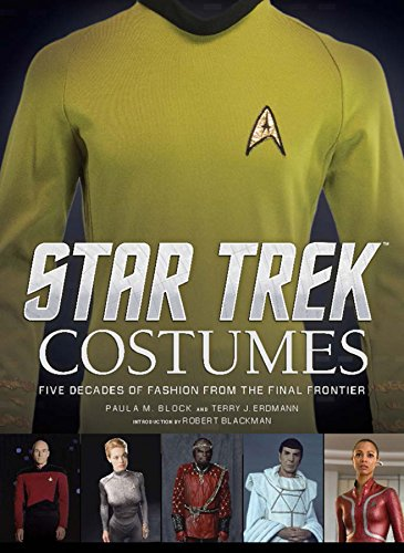 Star Trek - Costumes: Paula M Block, Terry J Erdmann