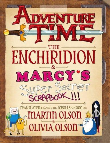9781783299959: Adventure Time - The Enchiridion & Marcy's Super Secret Scrapbook