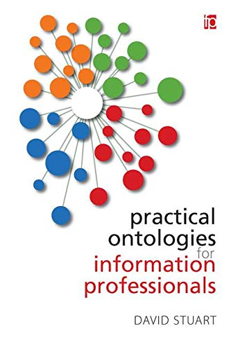 9781783300624: Practical Ontologies for Information Professionals