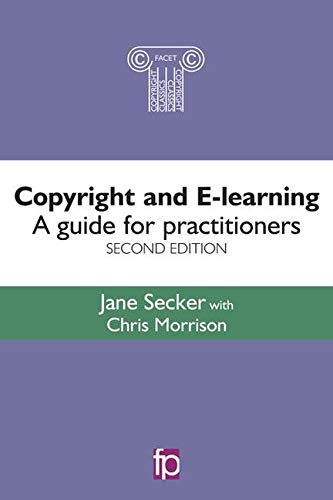 9781783301133: Copyright and E-learning: A guide for practitioners