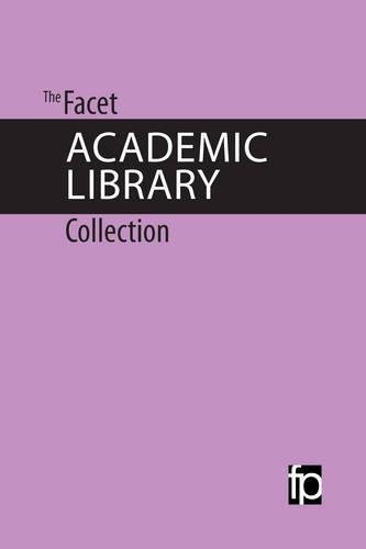 9781783301683: The Facet Academic Library Collection