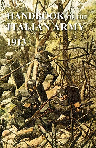 9781783310937: HANDBOOK OF THE ITALIAN ARMY 1913