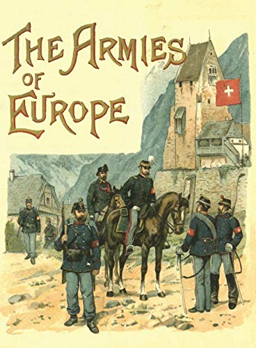 9781783311750: The Armies of Europe Illustrated