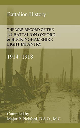 9781783311842: WAR RECORD OF THE 1/4 BATTALION OXFORD & BUCKINGHAMSHIRE LIGHT INFANTRY 1914-1918