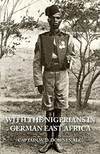 9781783311996: WITH THE NIGERIANS IN GERMAN EAST AFRICA
