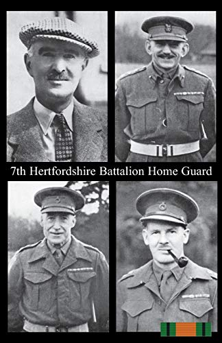 7th HERTFORDSHIRE BATTALION HOME GUARD: Anon