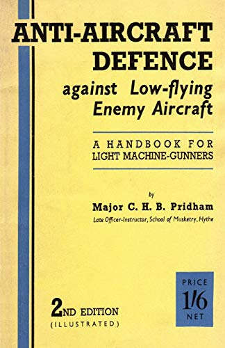 Anti-Aircrafft Defence Against Low-Flying Enemy Aircraft: A: C H B