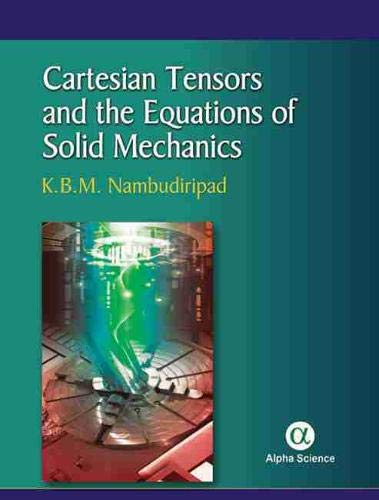 Cartesian Tensors and the Equations of Solid: K. B. M.