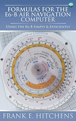 9781783330805: Formulas for the E6-B Air Navigation Computer