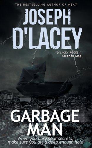 Garbage Man: D'Lacey, Joseph