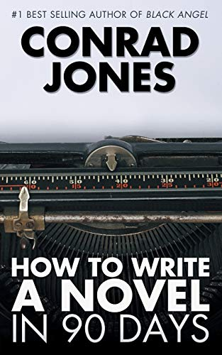 9781783333370: How to Write a Novel in 90 Days