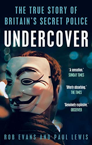 9781783350346: Undercover: The True Story of Britain's Secret Police