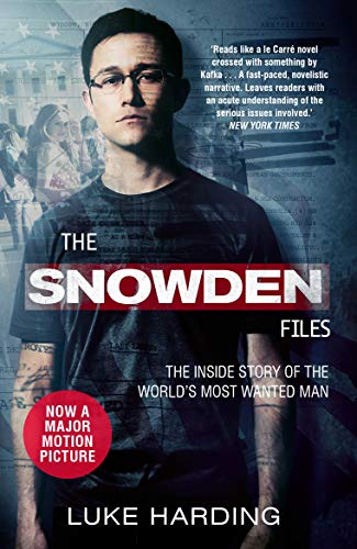 9781783351046: The Snowden Files: The Inside Story of the World's Most Wanted Man