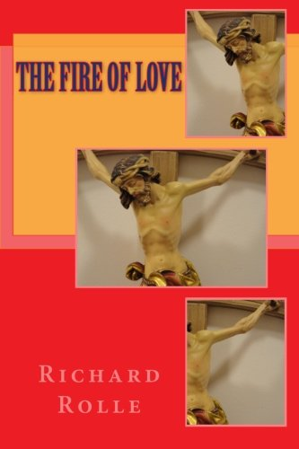 9781783362394: The fire of love