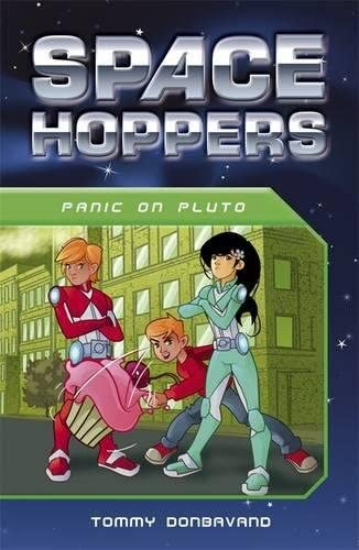 Space Hoppers Panic on Pluto: Tommy Donbavand