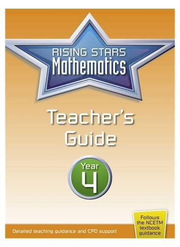 Rising Stars Mathematics Year 4 Teacher's Guide