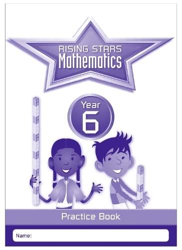 9781783398195: Rising Stars Mathematics Year 6 Practice Bookyear 6