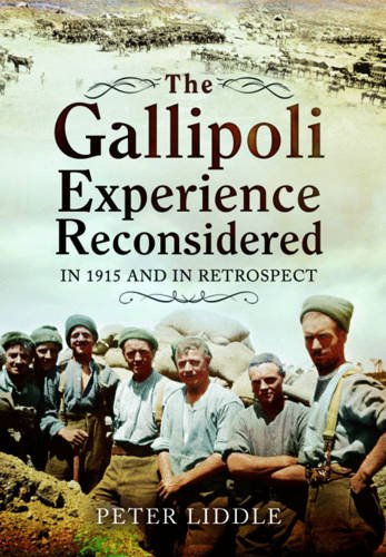 9781783400393: The Gallipoli Experience Reconsidered