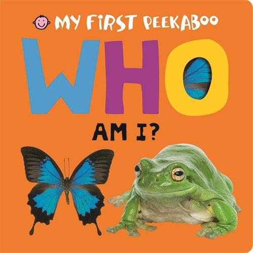 9781783411559: Who am I? (My First Peekaboo)