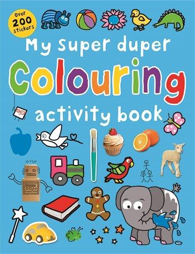 9781783411580: My Super Duper Colouring Activity Book: Super Dupers